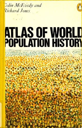 9780140510768: Atlas of World Population History (Hist Atlas)
