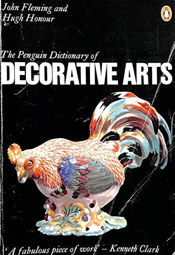 9780140510829: The Penguin Dictionary of Decorative Arts (Penguin reference books)