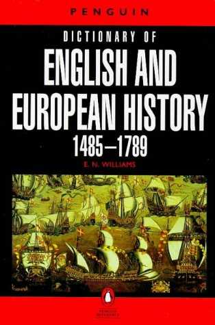 9780140510843: Dictionary of English and European History, 1485-1789 (Penguin reference books)