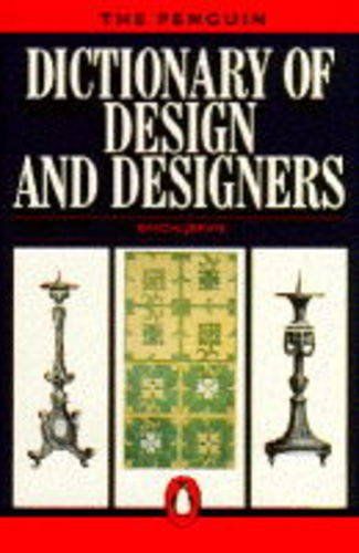 9780140510898: Dictionary of Design and designers, The Penguin (Penguin Reference Books)