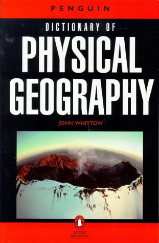 9780140510942: Dictionary of Physical Geography, The Penguin (Penguin Reference Books)