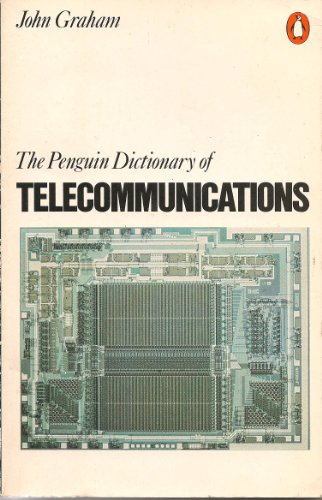 9780140511079: Penguin Dictionary Of Telecommunications (Penguin Reference Books)