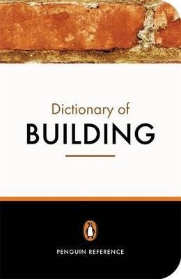 9780140511154: THE PENGUIN DICTIONARY OF BUILDING