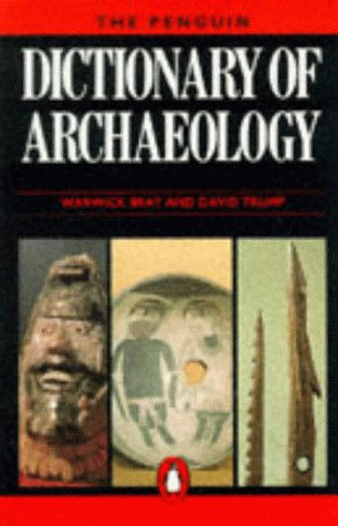 9780140511161: The Penguin Dictionary of Archaeology (Reference Books)