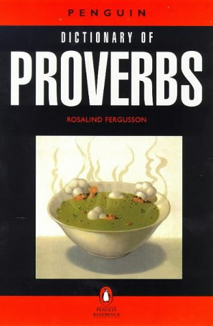 9780140511185: Dictionary of Proverbs, The Penguin (Reference)