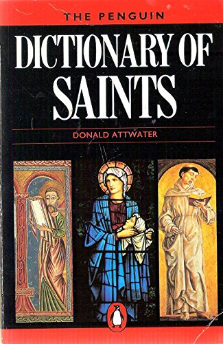 DICTIONARY OF SAINTS: ATTWATER, DONALD