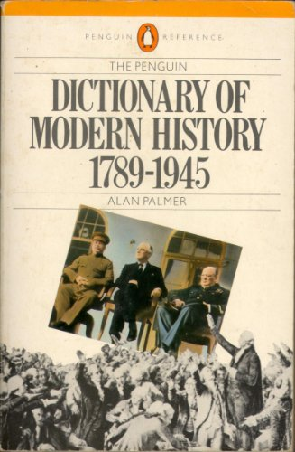 9780140511253: Dictionary of Modern History, 1789-1945 (Reference Books)
