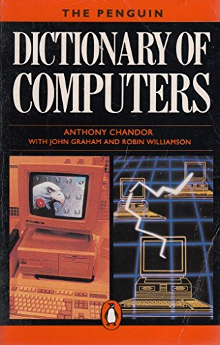 9780140511277: Dictionary of Computers (Reference Books)