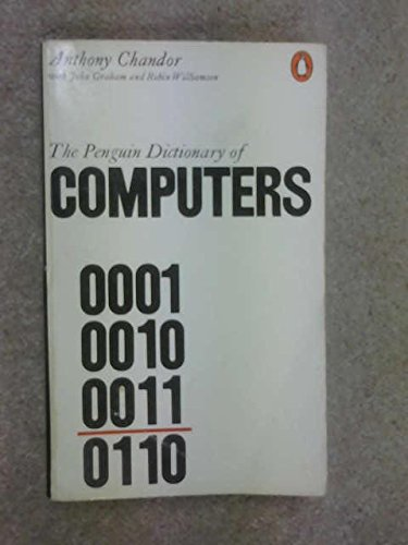 9780140511277: Dictionary of Computers, The Penguin: Third Edition (Dictionary, Penguin)