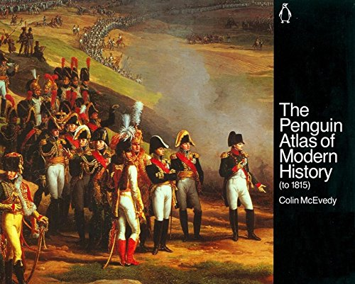 9780140511536: The Penguin Atlas of Modern History : to 1815 (Hist Atlas)