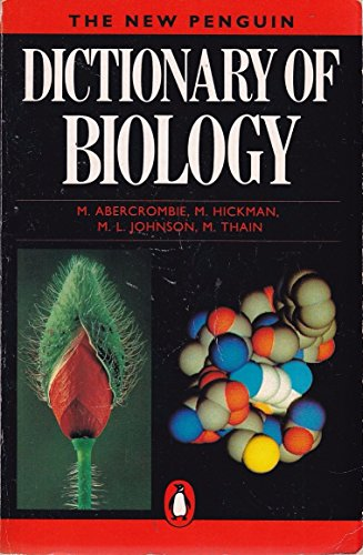 Dictionary of Biology, The Penguin: 8th Edition (Dictionary, Penguin): Michael Abercrombie; Michael...