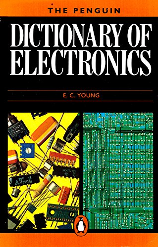 9780140511871: Penguin Dictionary of Electronics (Penguin reference)