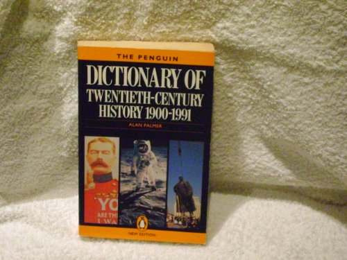 9780140511888: The Penguin Dictionary of Twentieth Century History (Reference Books)