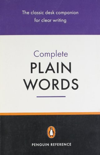 9780140511994: Complete Plain Words 3rd Edition (Reference Books)
