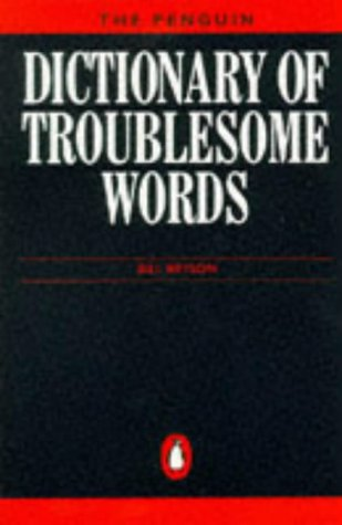 9780140512007: The Penguin Dictionary of Troublesome Words (Penguin reference books)
