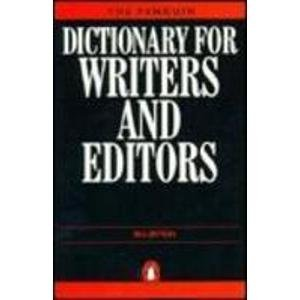 9780140512021: The Penguin Dictionary for Writers and Editors