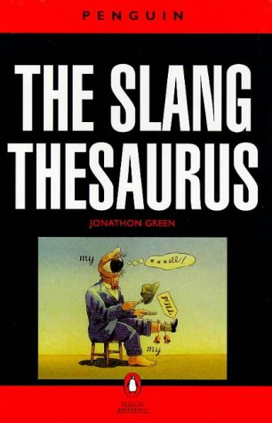 9780140512052: Slang Thesaurus (Reference Books)