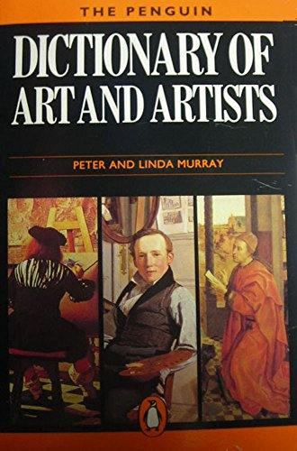 9780140512106: Dictionary of Art and Artists (Penguin reference)