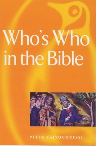 9780140512120: Who's Who in the Bible (Reference Books)