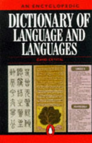 9780140512342: An Encyclopedic Dictionary of Language and Languages (Penguin Reference Books)