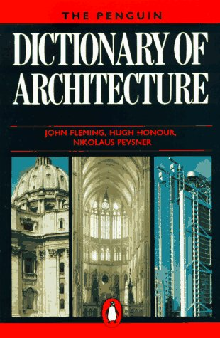 9780140512410: The Penguin Dictionary of Architecture (Penguin Reference Books)