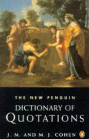 9780140512441: Dictionary of Quotations, The New Penguin (Reference)