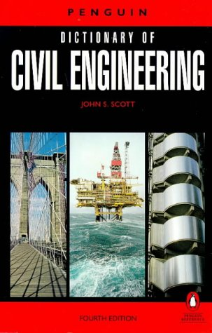 9780140512465: Penguin Dictionary Of Civil Engineering 4th Edition (Reference Books)