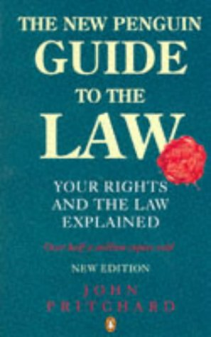 9780140512533: New Penguin Guide To The Law 3rd Edition: Your Rights And The Law Explained New Edition