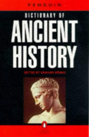 9780140512601: Dictionary of Ancient History, The Penguin (Dictionary, Penguin)