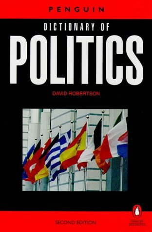 9780140512762: The Penguin Dictionary of Politics (Penguin reference)