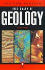 9780140512779: The New Penguin Dictionary of Geology (Penguin Reference Books)