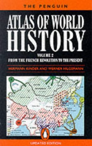 9780140512892: The Penguin Atlas of World History, volume II: From the French Revolution to the Present: From the French Revolution to the Present Vol 2