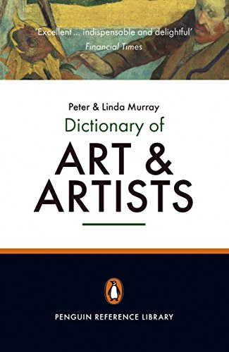 The Penguin Dictionary of Art and Artists: Peter Murray, Linda