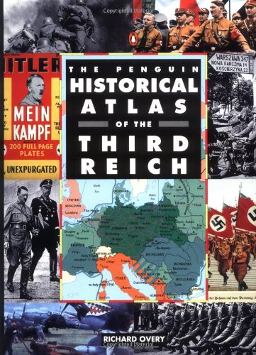 9780140513301: The Penguin Historical Atlas of the Third Reich (Penguin reference)