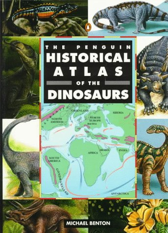 9780140513363: The Penguin Historical Atlas of Dinosaurs (Penguin reference)