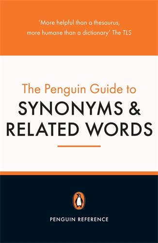 9780140513455: The Penguin Guide to Synonyms and Related Words