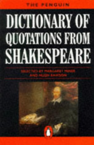 9780140513622: The Penguin Dictionary of Quotations from Shakespeare (Penguin Reference)