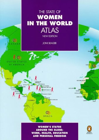9780140513745: The State of Women in the World Atlas: New Revised Second Edition (Reference)