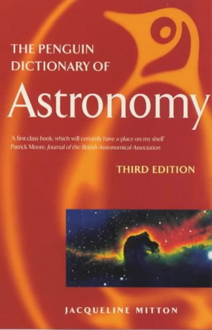9780140513752: The Penguin Dictionary of Astronomy (Penguin Reference Books)