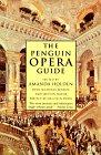9780140513851: The Penguin Opera Guide (The Viking Opera Guide)