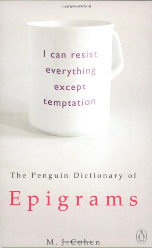 9780140513950: The Penguin Dictionary of Epigrams (Penguin Reference Books)