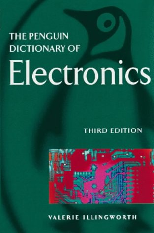9780140514025: The Penguin Dictionary of Electronics (Penguin reference)