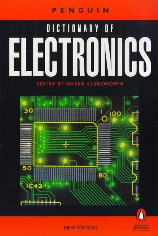 9780140514025: Dictionary of Electronics, The Penguin: Third Edition (Reference)