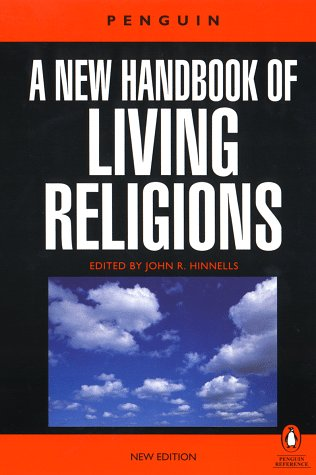 A New Handbook of Living Religions: Revised: Hinnells, John R.