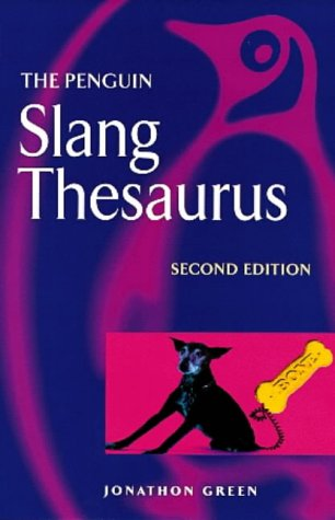 9780140514322: Slang Thesaurus (Penguin Reference Books)