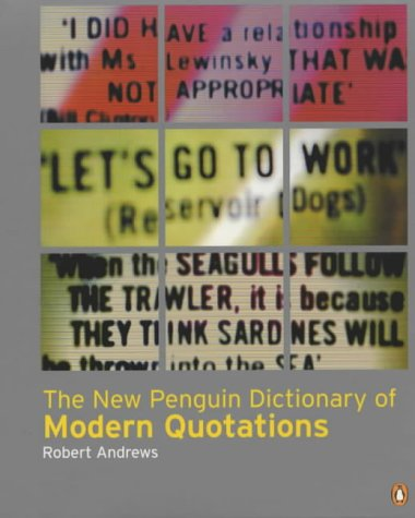 9780140514438: The New Penguin Dictionary of Modern Quotations (Penguin Reference Books)