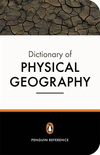 9780140514506: Penguin Dictionary of Physical Geography (Penguin Reference Books)