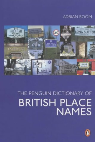 9780140514537: The Penguin Dictionary of British Place Names (Penguin reference)
