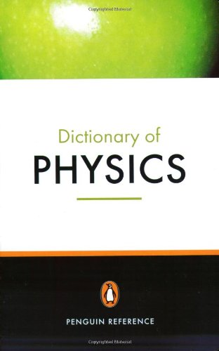9780140514599: The Penguin Dictionary of Physics (Penguin Dictionary)