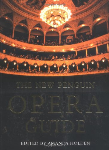 9780140514759: The New Penguin Opera Guide (Penguin Reference Books)